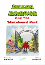 Dillon Dinosaur And The Skateboard Park